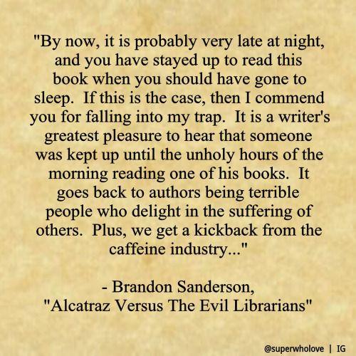 Brandon Sanderson Alcatraz Versus The Evil Librarians Quote