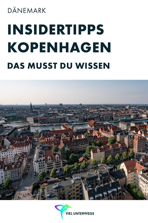 Sehenswurdigkeiten In Kopenhagen Mit Insider Tipps Fur 2 3 Tage Reiseziele Reisen Kopenhagen Tipps