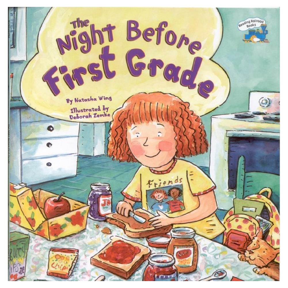 The Night Before First Grade (Paperback) by Natasha Wing, Deborah Zemke