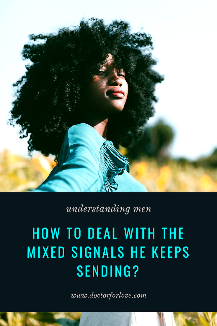 how to read a guys mixed signals