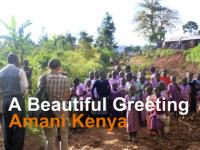 A Beautiful Greeting - Amani Kenya