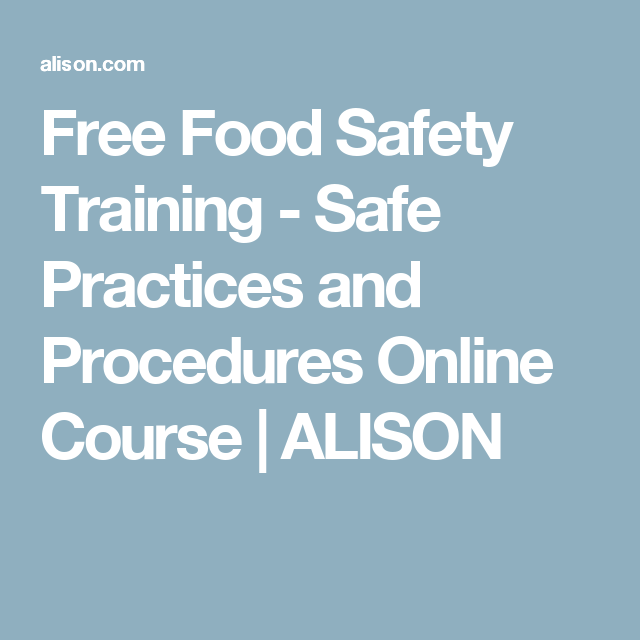 Free Food Safety Training - Safe Practices and Procedures