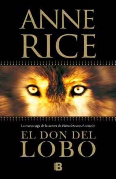 Anne Rice vuelve al panorama literario con una nueva saga, esta vez de licántropos. ¿Te la vas a perder?