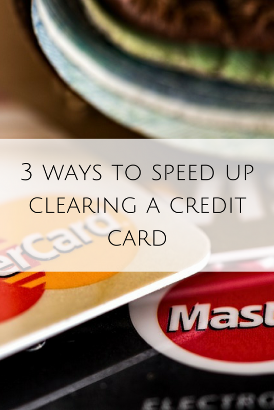 3 ways to speed up clearing a credit card | PAYING OFF DEBT | Paying