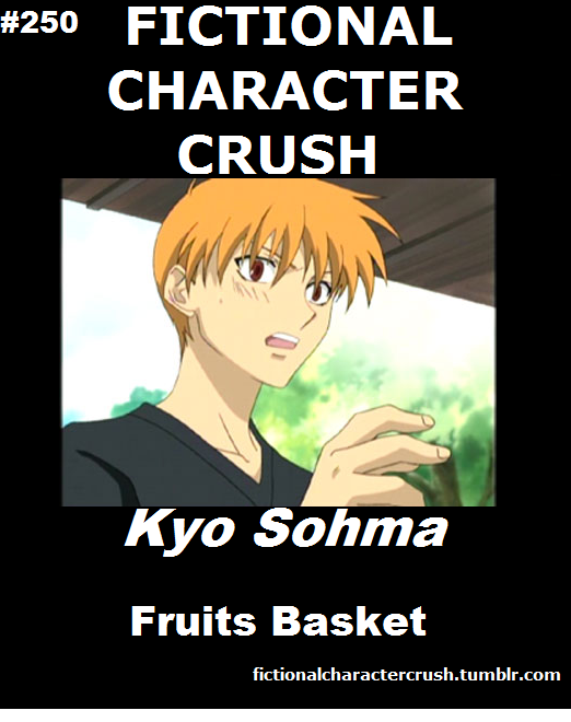 250 Kyo Sohma from Fruits Basket I just have a massive