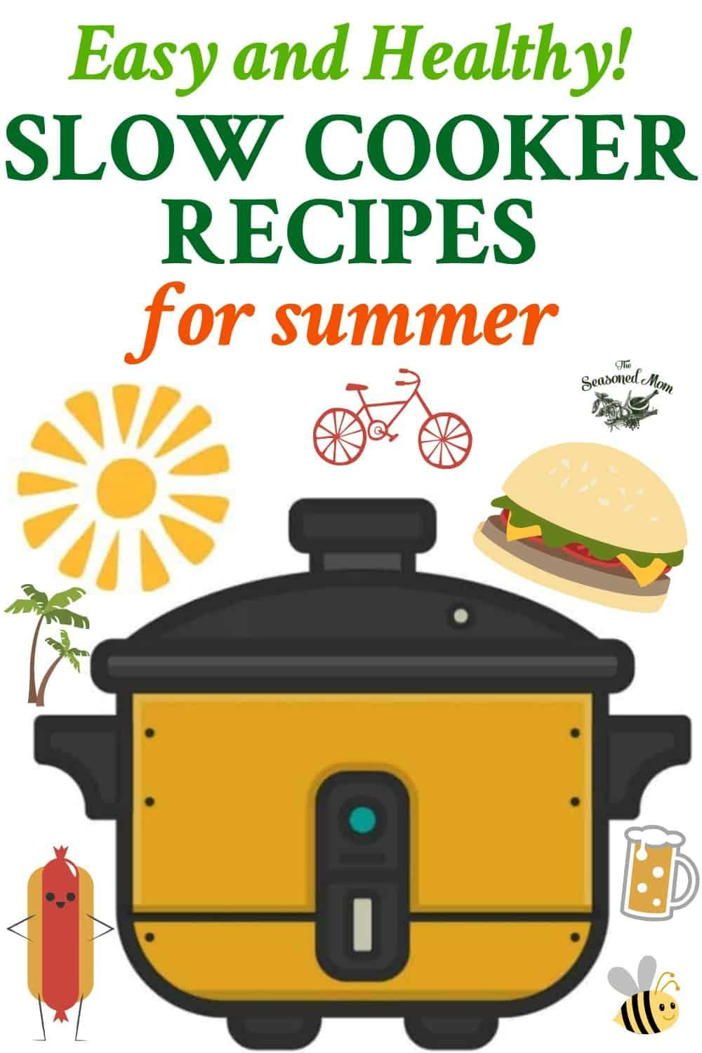 Easy Healthy Slow Cooker Recipes for Summer! images