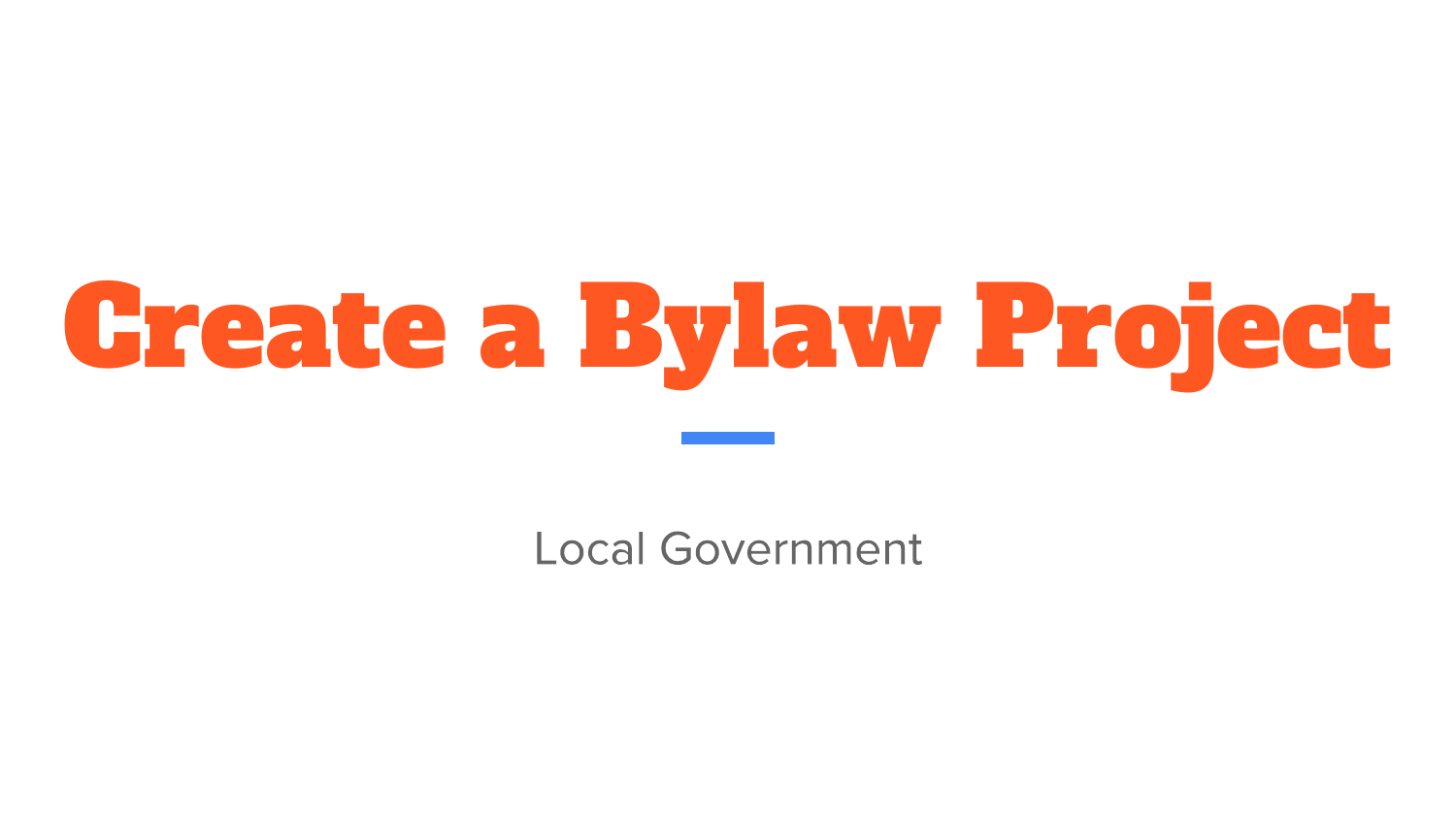 Local Government Create A Bylaw Project Resource Preview