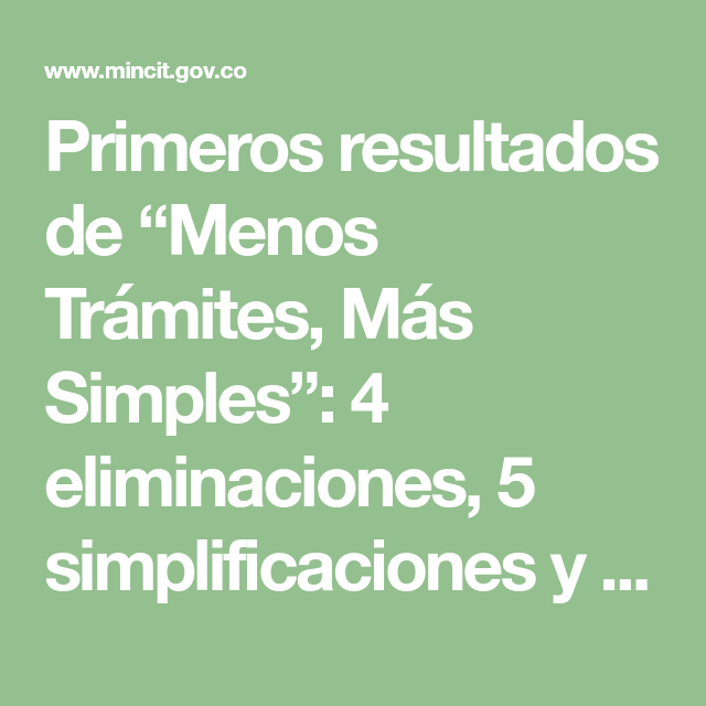 """Primeros resultados de """"Menos Trámites, Más Simples"""": 4 eliminaciones, 5 simplificaciones y 9 automatizaciones"""
