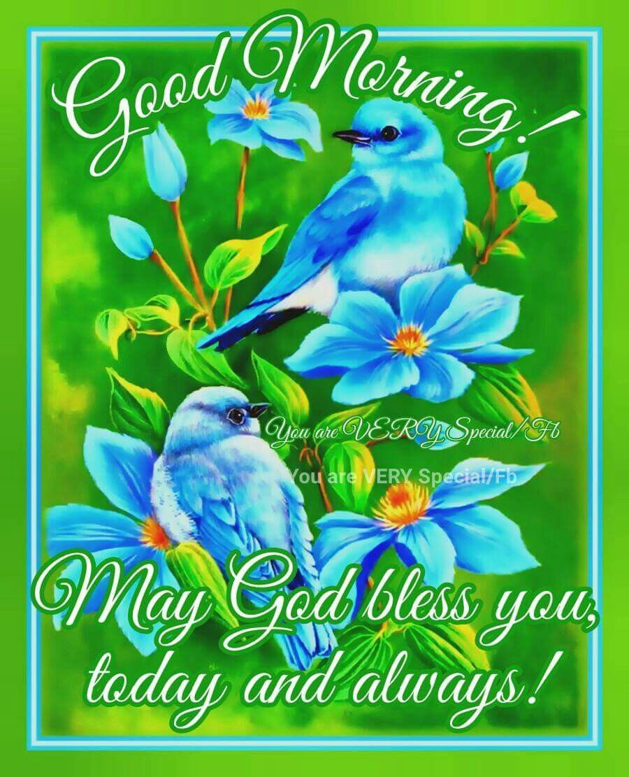 Good Morning May God Bless You Today And Always Days Of The