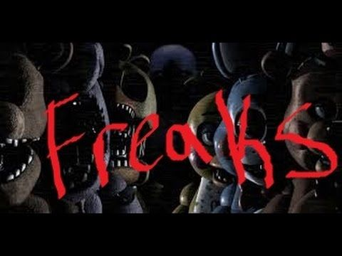 Five Nights At Freddy's - Freaks ~Requested By: Undyne The Undying~