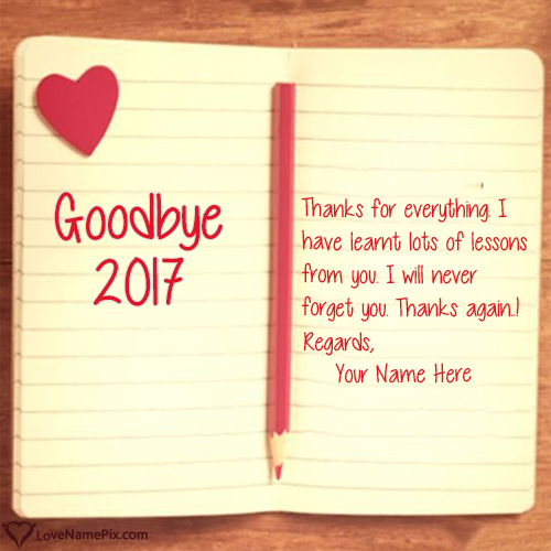 Create Goodbye  Thanks For Memories With Name Along With Best