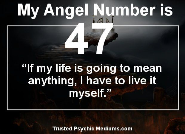 Angel Number 47 means that major change is coming  Learn