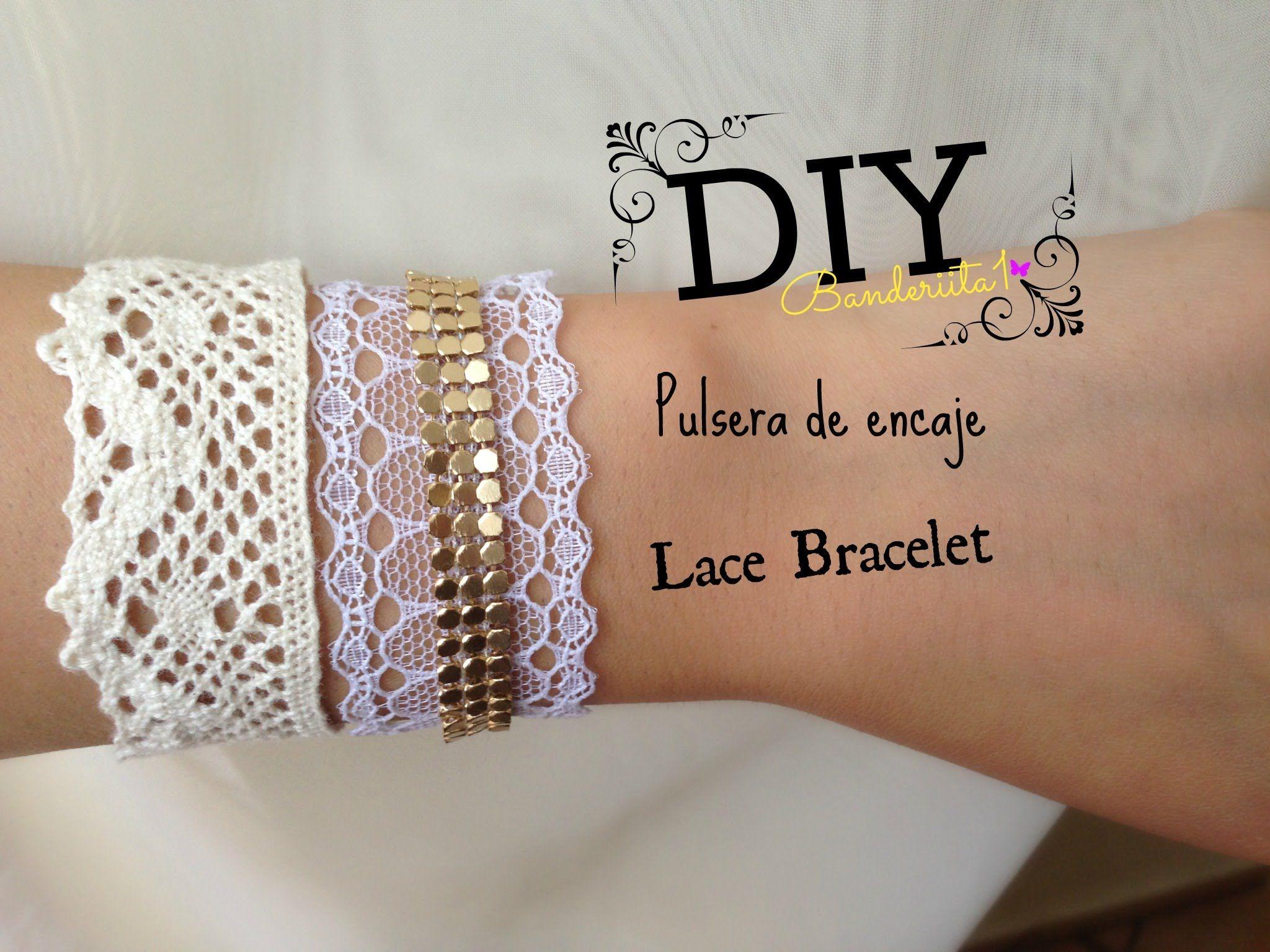 Diy Pulsera De Encaje Lace Bracelet Tutorial Youtube Lace Bracelet Bracelet Tutorial Bracelets