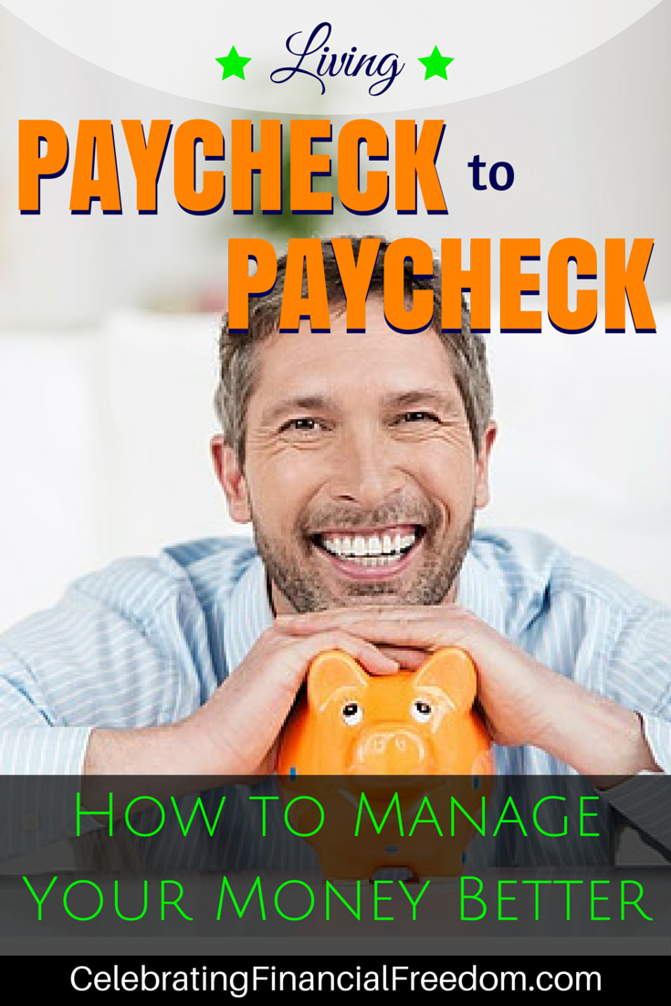 Living Paycheck To Paycheck How To Manage Your Money