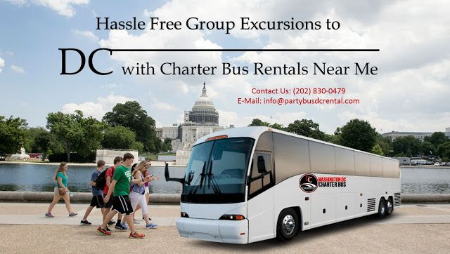 Hassle Free Group Excursions To Dc With Charter Bus Rentals Near