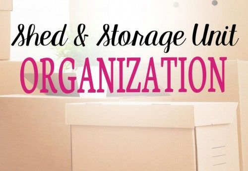 Organizing The Shed Organize 365 Shed Storage Shed Organization Storage Unit Organization