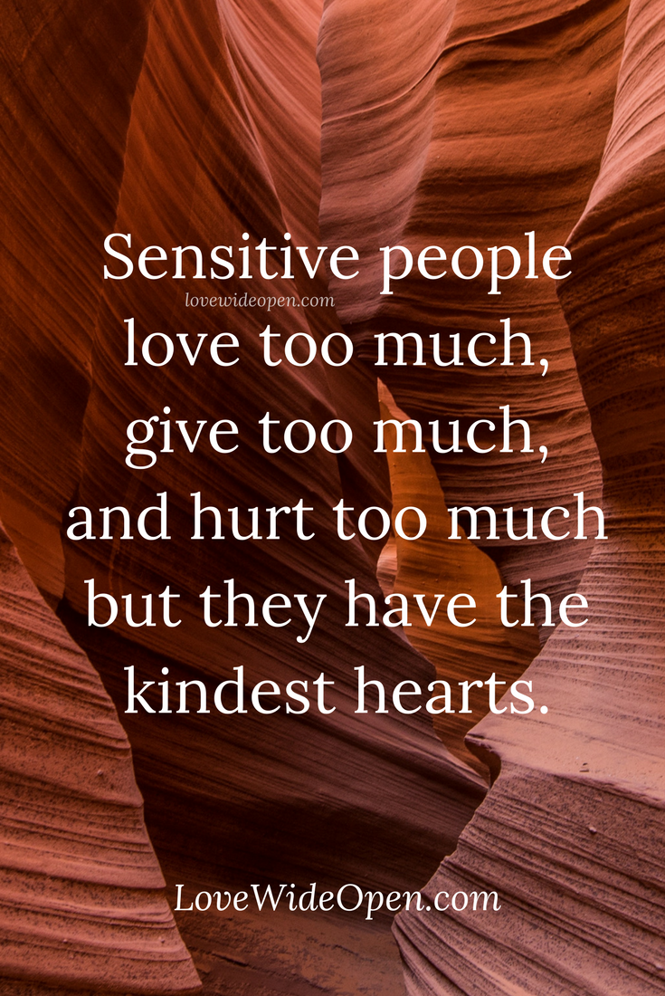 love #relationships #sensitive #lovewideopen #lovequotes #life