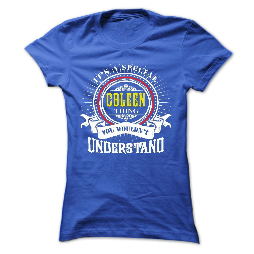 COLEEN .Its ᐊ a COLEEN Thing You Wouldnt Understand - 【 T Shirt, Hoodie, Hoodies, Year,Name, BirthdayCOLEEN .Its a COLEEN Thing You Wouldnt Understand - T Shirt, Hoodie, Hoodies, Year,Name, BirthdayCOLEEN, COLEEN T Shirt, COLEEN Hoodie, COLEEN Hoodies, COLEEN Year, COLEEN Name, COLEEN Birthday