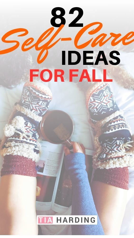 82 Herbst-Self-Care-Ideen   – Fall time