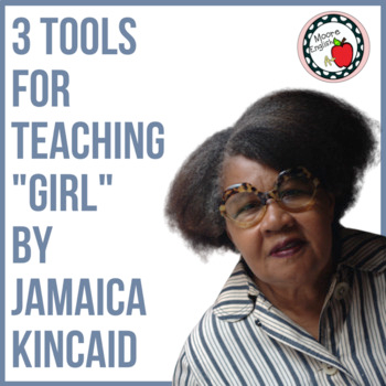 I First Read Girl By Jamaica Kincaid When A Past Student Wa Working To Put Together Collection Of Poetr Teaching Short Storie Tool For Essay Ap Lit