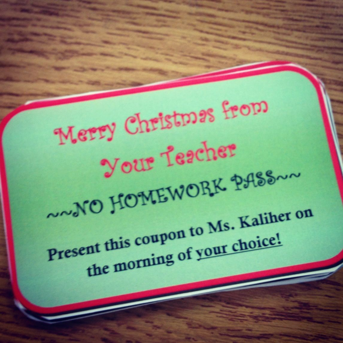 """Christmas Gift For College Student: Christmas Gift From Teacher To Student: """"No Homework"""" Pass"""