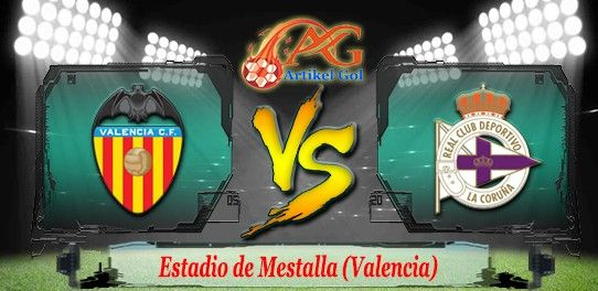Prediksi Bola Valencia Vs Deportivo La Coruna 2 April 2017