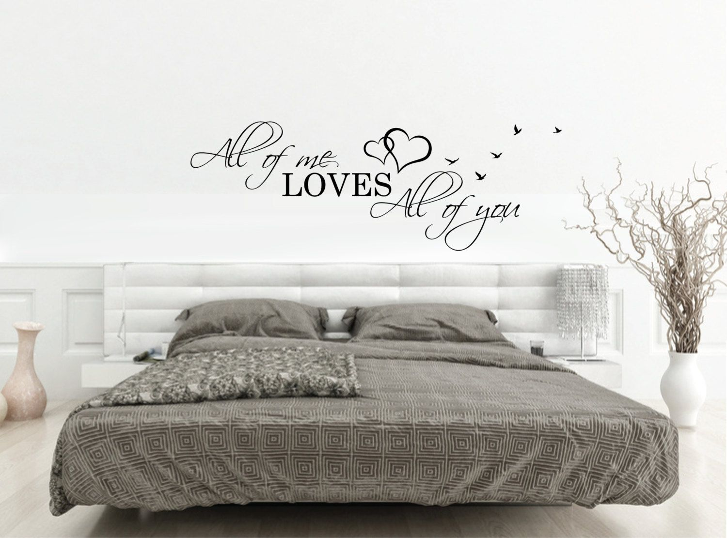 above bed wall decal quote all of me loves all of you l. Black Bedroom Furniture Sets. Home Design Ideas