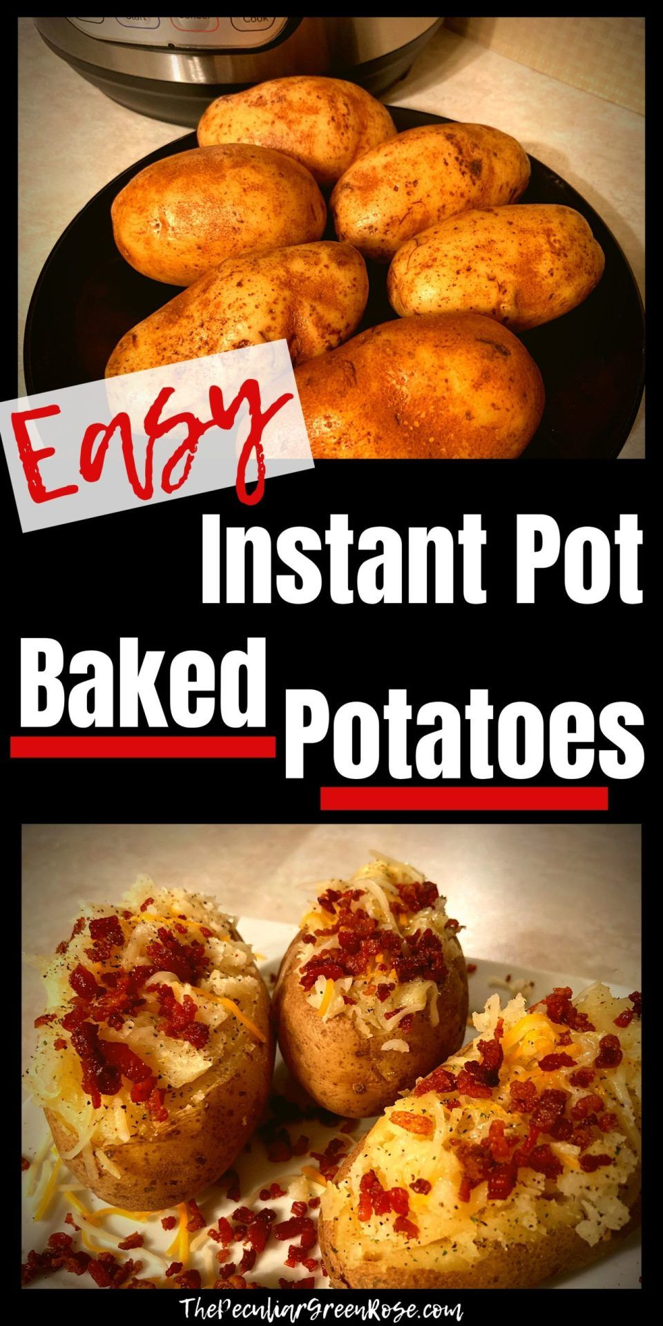 Instant Pot Baked Potatoes Recipe Baked Potato Recipes Potato Recipes Easy Instant Pot Recipes