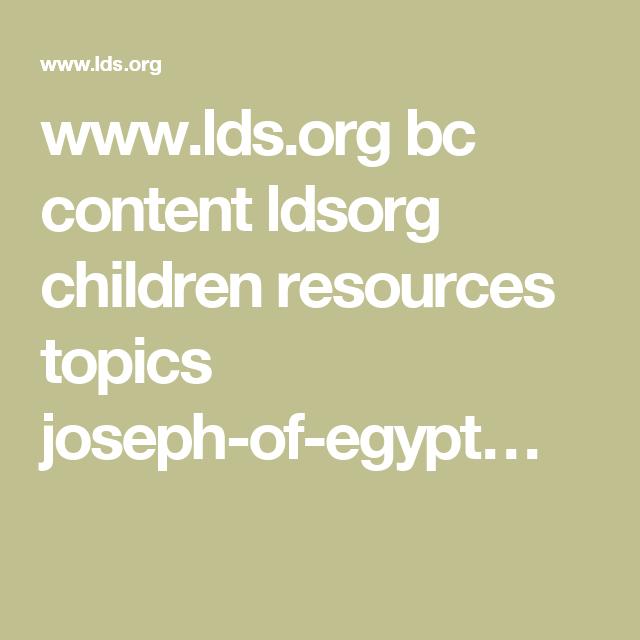 www.lds.org bc content ldsorg children resources topics joseph-of-egypt…