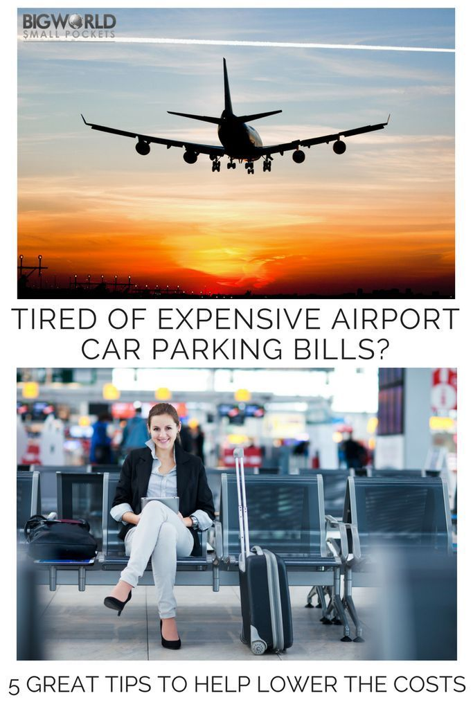 5 Great Tips to Help Lower the Costs of Expensive Airport Parking Bills {Big World Small Pockets}