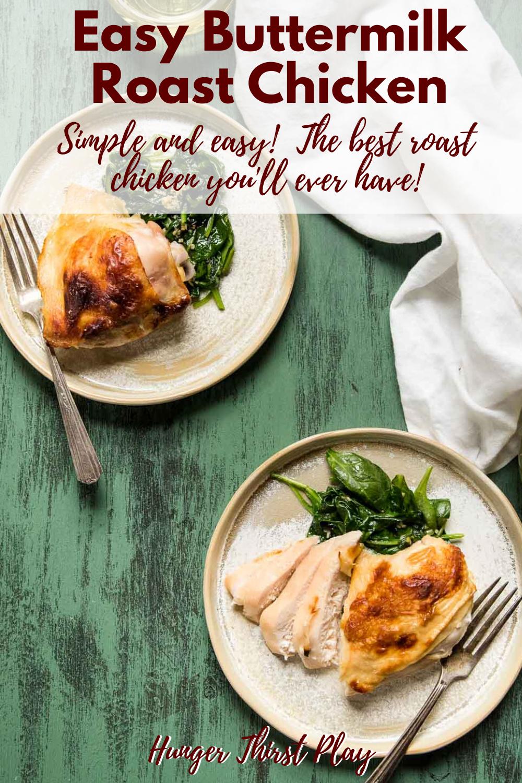 Easy Buttermilk Roast Chicken Recipe Great Chicken Recipes Chicken Recipes Quick Delicious Dinner