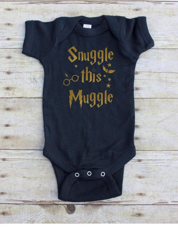 550a80f68 Snuggle this cute little muggle! * ONESIE * This design will come on a  white, black, heather gray, blue, navy blue, turquoise, or pink onesie.