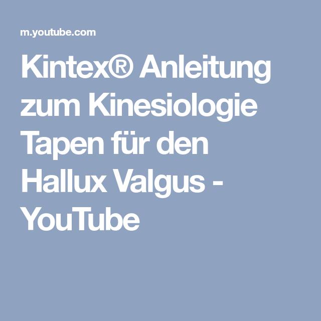Kintex® Anleitung Zum Kinesiologie Tapen Für Den Hallux Valgus   YouTube