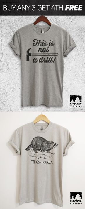 6f652838 This Is Not A Drill T-shirt / Trash Panda T-shirt - See More Funny ...