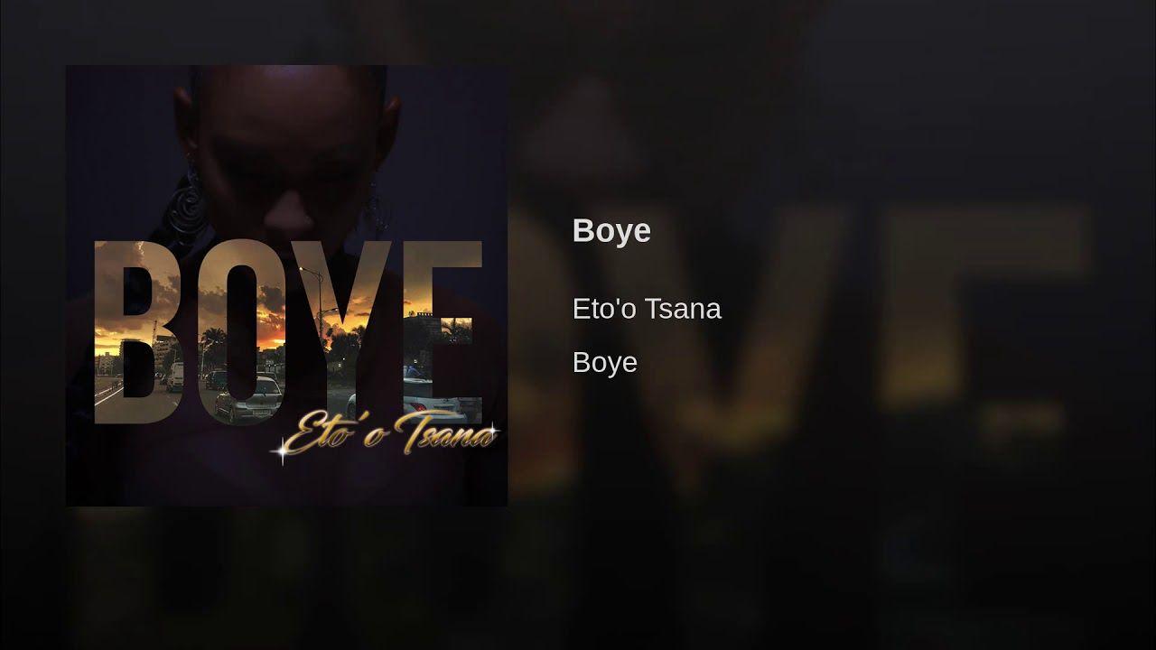Boye Provided to YouTube by TuneCore Boye · Eto'o Tsana