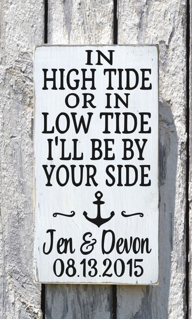 In High Tide Or Low Tide Wedding Sign Personalized Beach Wedding Anchor  Nautical Decor Coastal Plaque Anniversary Gift Bedroom Wall Art |  Anniversary Gifts, ...