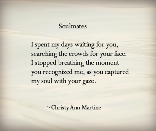 Soulmates Poem What Could Be More Than Love At First Sight