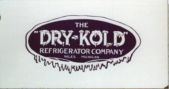 Advertising Sign For Dry Kold Refrigerator Company Out Of Niles