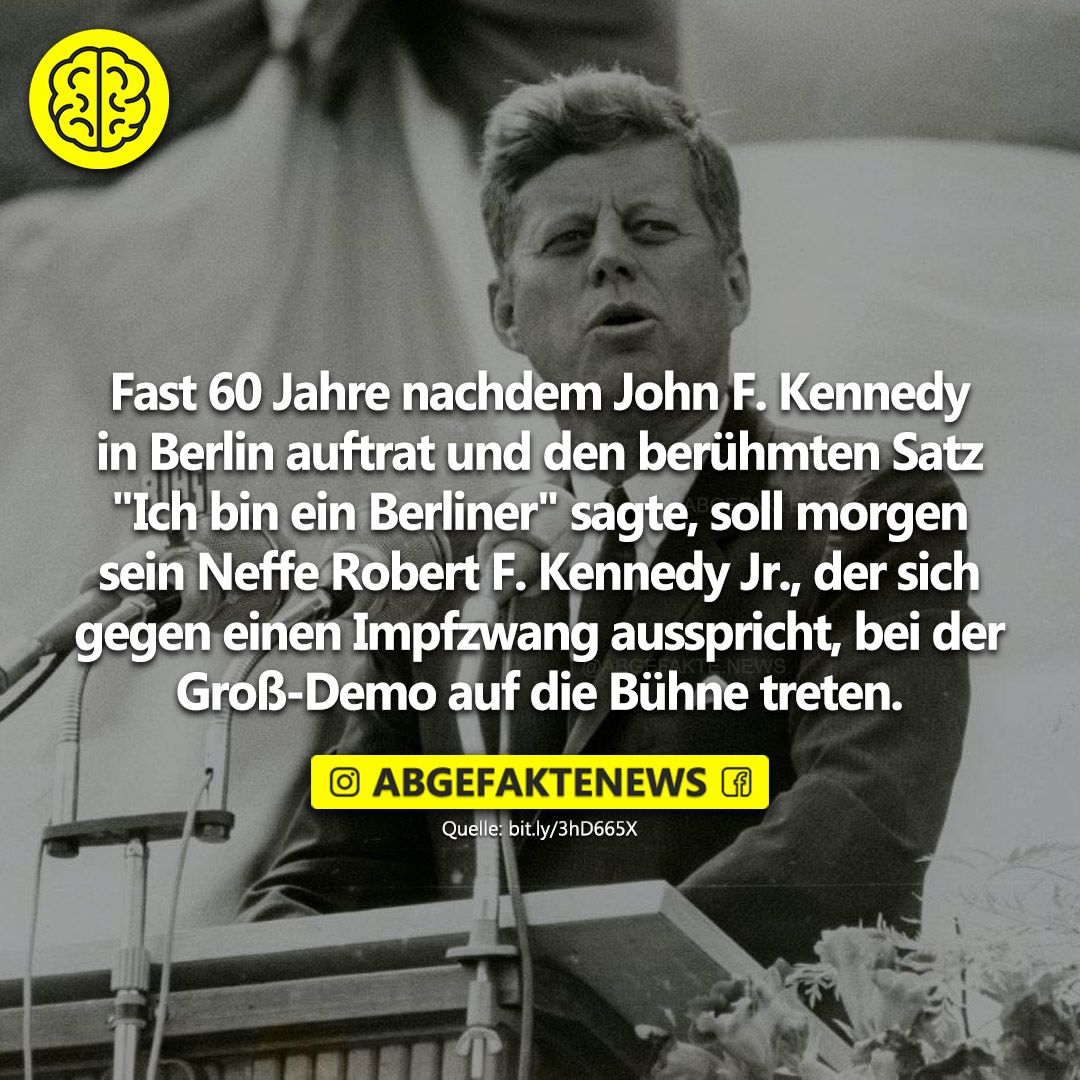 Fast 60 Jahre Nachdem John F Kennedy In Berlin Auftrat Und Den Beruhmten Satz Ich Bin Ein 60er Jahre John F Kennedy John