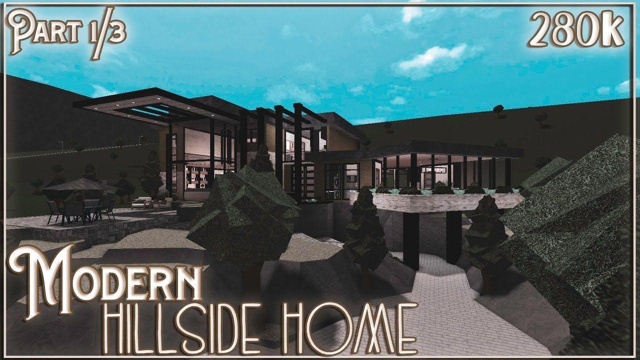 ROBLOX | Bloxburg: Modern Hillside Home | 280k | Part 1/3 ...