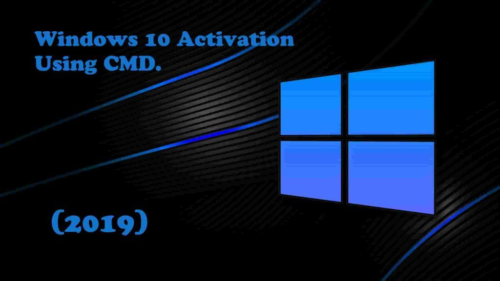 How to activate windows 10 for free using cmd 2019