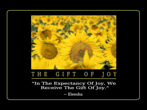 The Gift Of Joy -Joy Quotes
