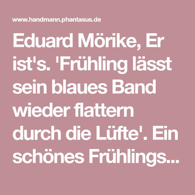 Eduard Mörike Er Ists Frühling Lässt Sein Blaues Band