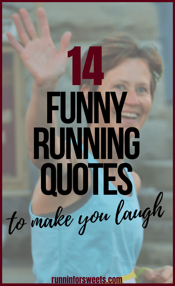 Running Humor 42 Funny Running Quotes Jokes And Thoughts Running Quotes Funny Inspirational Running Quotes Runners Quotes Funny