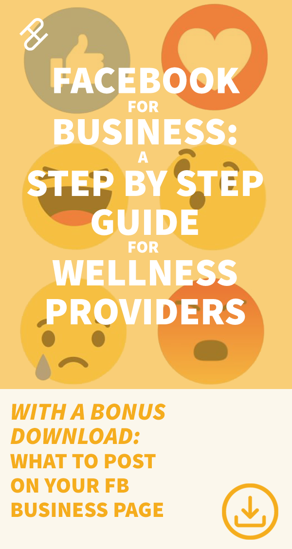 Facebook For Business A Step By Step Guide For Wellness
