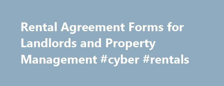 Rental Agreement Forms For Landlords And Property Management