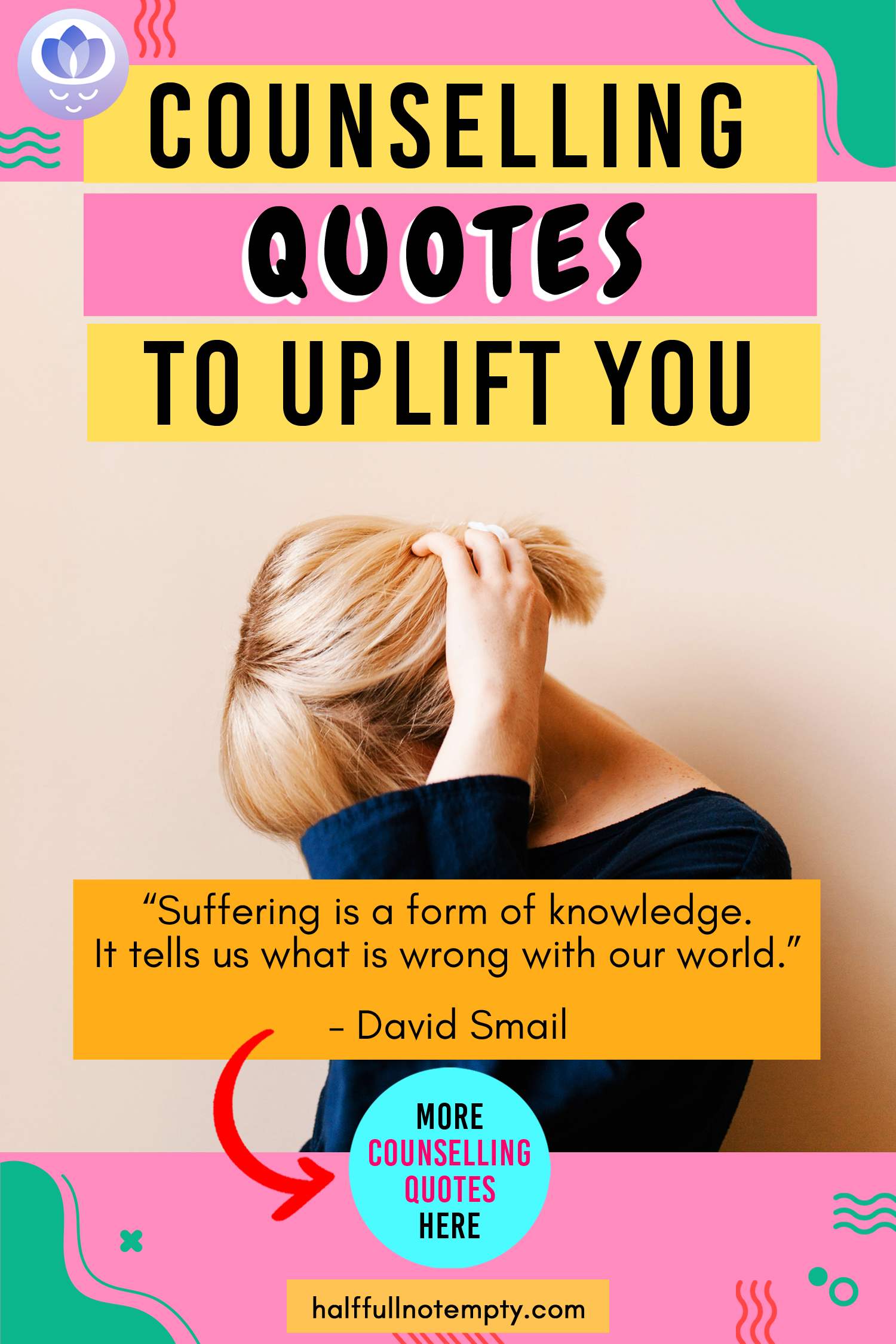 9 Counseling Quotes To Uplift You In