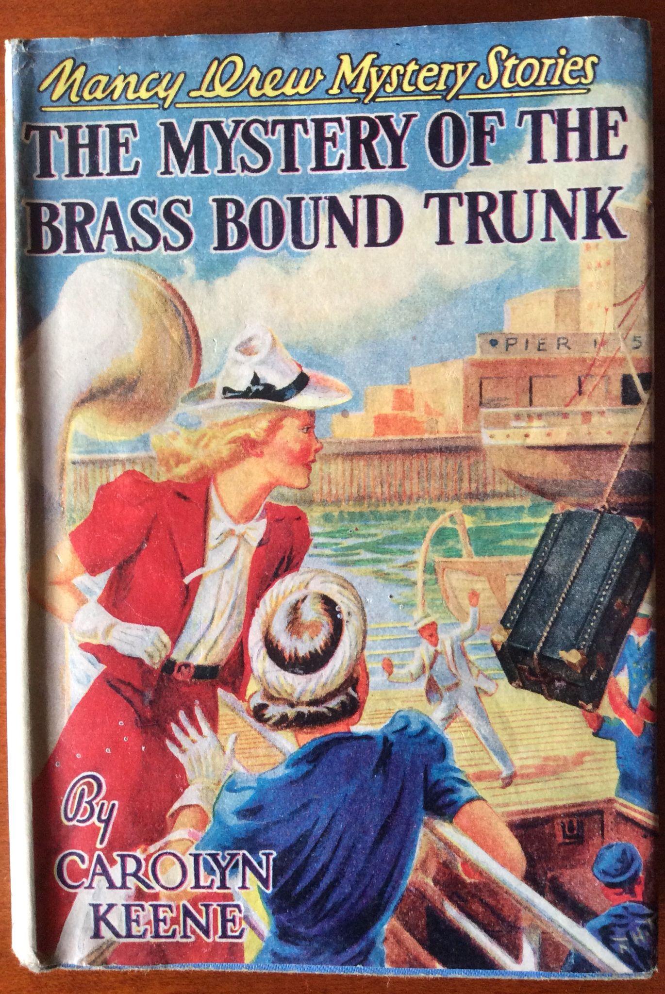 Nancy Drew Mystery Stories. The Mystery of the Brass Bound Trunk.