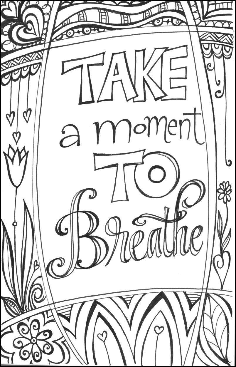 Take A Moment To Breathe Coloring Pages Free Coloring Pages