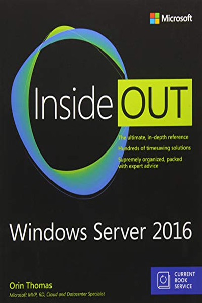 Windows Server 2016 Inside Out (includes Current Book Service